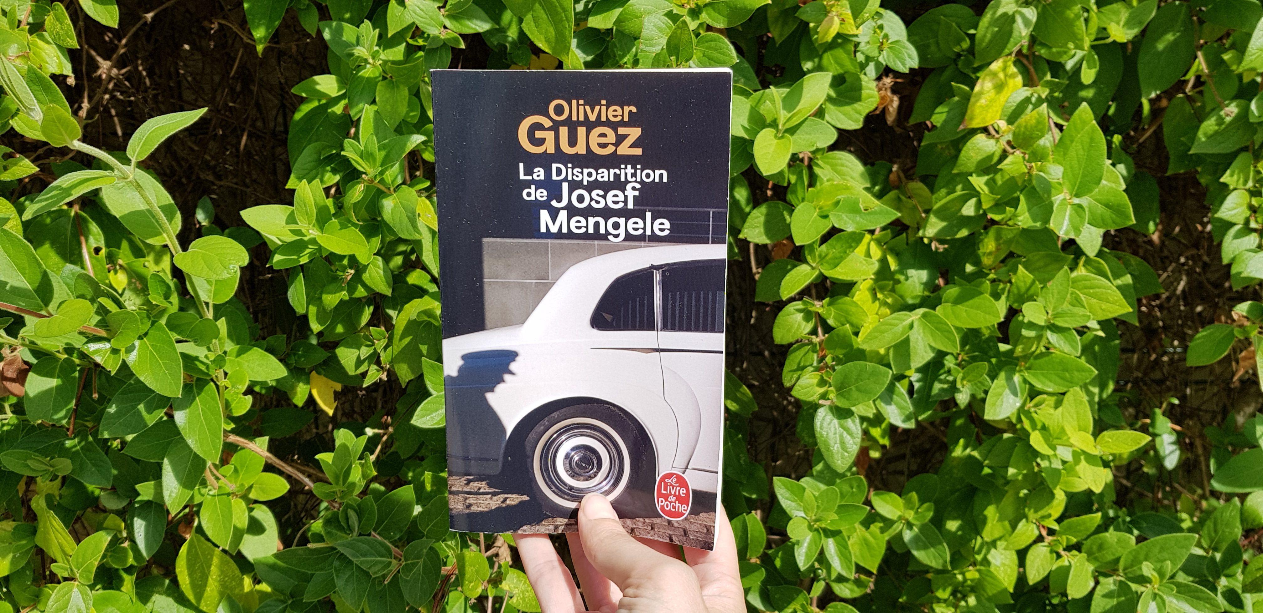 La Disparition de Joseph Mengele Olivier Guez