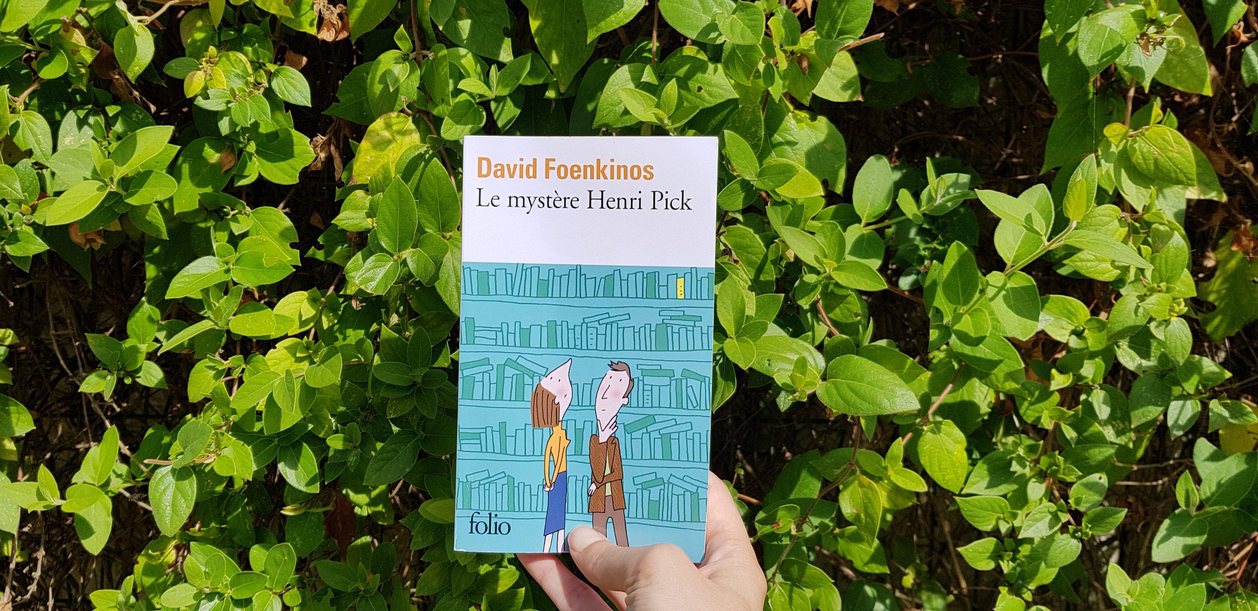Le mystère Henri Pick David Foenkinos